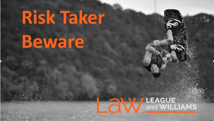 Risk Taker Beware: The Voluntary Assumption of Risk Doctrine
