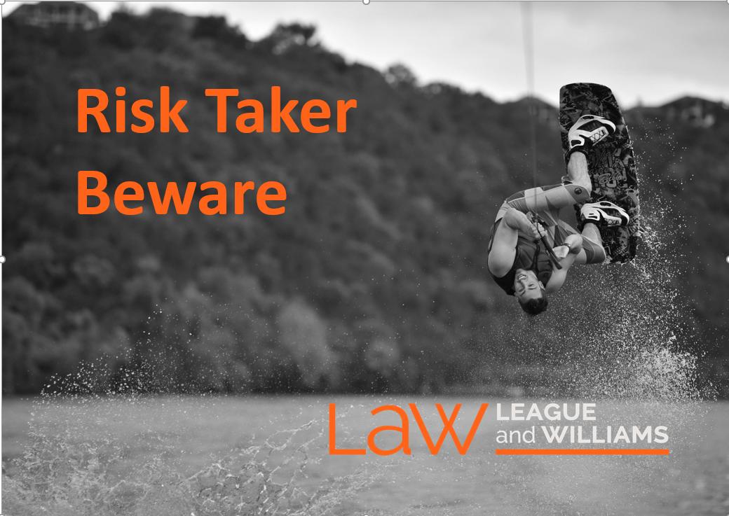 Risk-taker-beware-voluntary-assumption-of-risk
